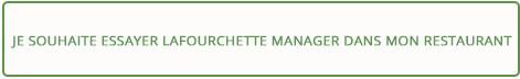 LaFourchette banner je souhaite essayer LaFourchette Manager dans mon restaurant