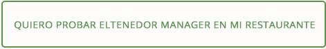 software restaurante - banner quiero probar la base de datos de ElTenedor Manager