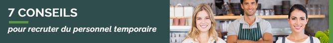 LaFourchette - TheFork - gestion de restaurant - 7 conseils pour recruter du personnel temporaire