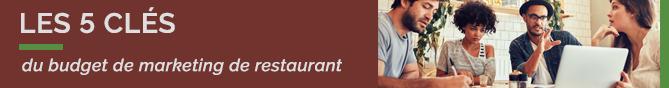 LaFourchette TheFork Les 5 clés du budget de marketing de restaurant