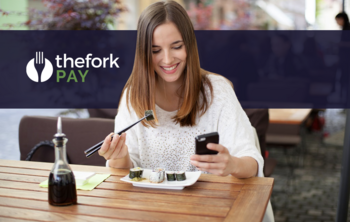 TheFork PAY: 5 advantages to work with TheFork payment solution