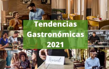 Tendencias Gastronómicas 2021