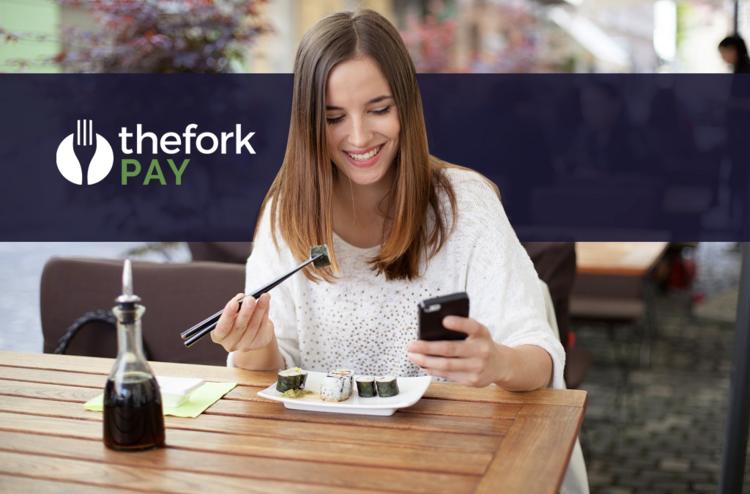 TheFork PAY: 5 ventajas de trabajar con la solución de pago de ElTenedor